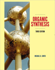 Organic Synthesis - Michael B Smith