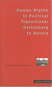 Human Rights in Political Transitions: Gettysburg to Bosnia - Hesse, Carla / Post, Robert