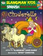 Cinderella (Level 1): Learn Spanish Through Fairy Tales