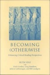 Becoming (Other) Wise - Ruth Vinz