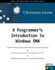 Programmer's Introduction to Windows DNA - Christian Gross