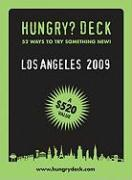 Hungry Deck Los Angeles 2009