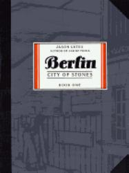 Berlin : City of Stones, Book One - Jason Lutes