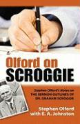 Olford on Scroggie: Stephen Olford's Notes on the Sermon Outlines of Dr. Graham Scroggie