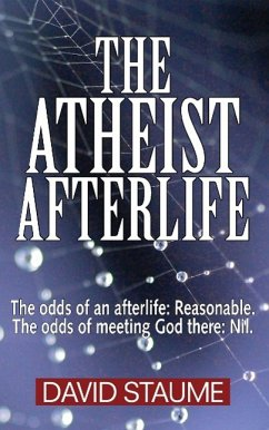 The Atheist Afterlife - Staume, David