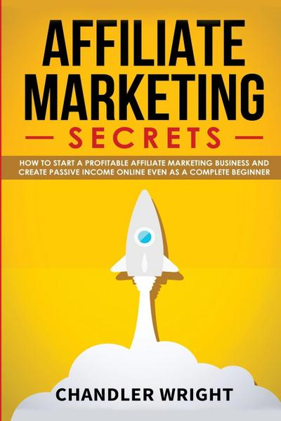 Affiliate Marketing - Chandler Wright