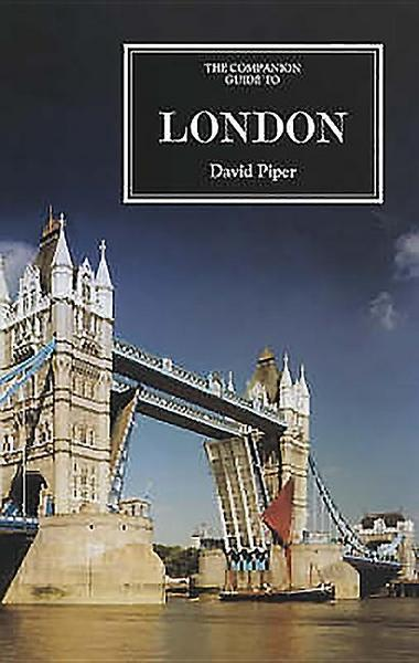 The Companion Guide to London [new Edn] - David Piper#Fionnuala Jervis