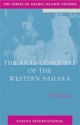 Arab Conquest of the Western Sahara - H. T. Norris