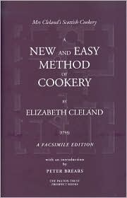 New and Easy Method of Cookery - Elizabeth Cleland, Peter Brears (Introduction)