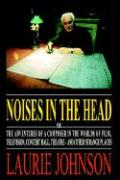 Noises in the Head