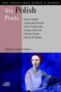 Six Polish Poets (New Voices from Europe)
