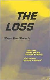 Loss - Wyatt Van Wendels
