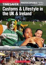 Timesaver Customs & Lifestyle in the UK & Ireland. Pre-Intermediate - Upper-Intermediate - Julia Keddle