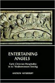 Entertaining Angels - Andrew Arterbury