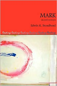 Mark, Second Edition - Edwin K. Broadhead