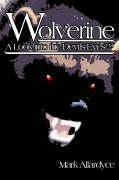 Wolverine - A Look Into the Devils Eyes - Allardyce, Mark