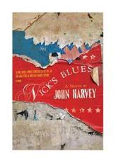 Nick's Blues - John Harvey