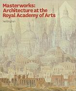 Masterworks: Architecture at the Royal Academy of Arts