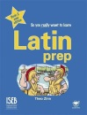 Latin Prep Book 2 (New Edition): A Textbook for Common Entrance Level 2