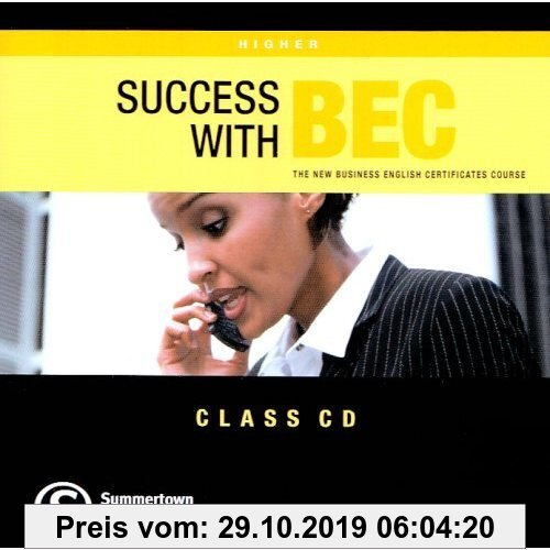 Gebr. - Success with Bec Higher Class CD: The New Business English Certificates