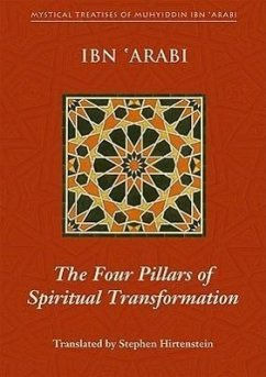 Four Pillars of Spiritual Transformation - Arabi, Muhyiddin Ibn