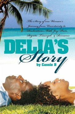 Delia's Story - One Woman's Journey from Uncertainty to Realisation - B, Cassie