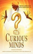 Curious Minds, a Series of Sociological & Psychological Essays for Undergraduates
