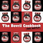 The Bovril Cookbook - Hartley, Paul