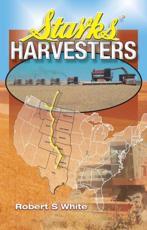 Starks' Harvesters - Robert S White