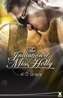 The Initiation of Ms. Holly