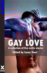 Gay Love: A collection of five erotic stories - Elizabeth Coldwell