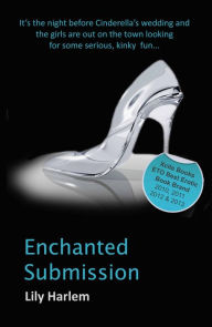 Enchanted Submission - Lily Harlem