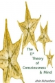 D* Theory of Consciousness & Mind - Alvin Richardson