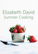 Summer Cooking - Elizabeth David, Adrian Daintrey