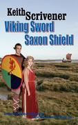 Scrivener, Keith: Viking Sword Saxon Shield