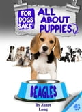 All About Beagle Puppies - Janet Long