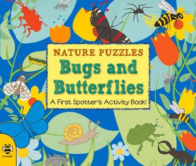Nature Puzzles 01. Bugs and Butterflies - Catherine Bruzzone