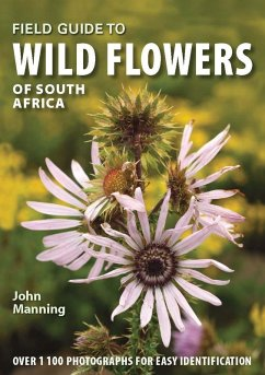 Field Guide to Wild Flowers of South Africa (eBook, PDF) - Manning, John