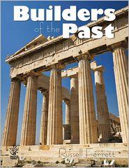 Builders of the Past - Russell Ferrett