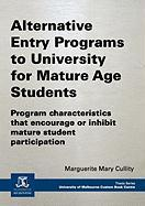 Alternative Entry Programs to University for Mature Age