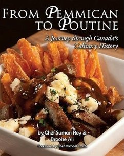 From Pemmican to Poutine - Roy, Chef Suman