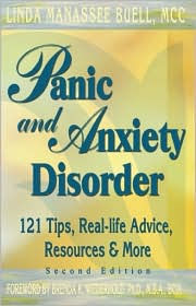 Panic and Anxiety Disorder: 121 Tips, Real-Life Advice, Resources & More, Second Edition - Linda Manassee Buell