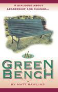 Rawlins, Matt: The Green Bench