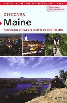 Discover Maine - Ty Wivell