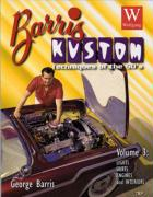 Barris Kustom Techniques of the 50's Lights, Skirts, Engines and Interiors