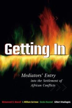 Getting in: Mediators' Entry Into the Settlement of African Conflicts