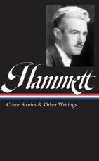 Hammett Crime Stories and Other Writings - Dashiell Hammett, Library of America (Firm)