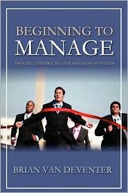 Beginning To Manage - Brian Van Deventer