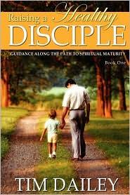 Raising a Healthy Disciple