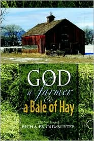 God, A Farmer and A Bale of Hay